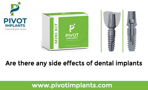 are there any side effects of dental implants