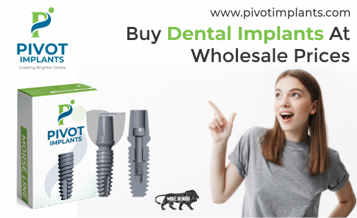 Buy Dental Implants at Wholesale Prices